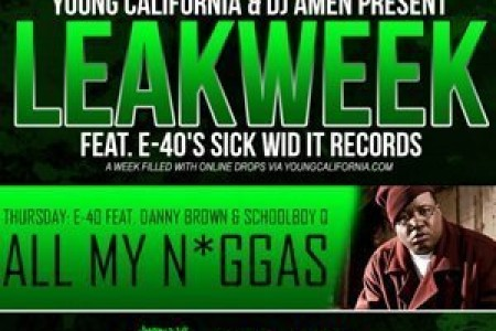 "image for article ""All My Niggas"" - E-40 ft Danny Brown & Schoolboy Q [Official YouTube Stream]"