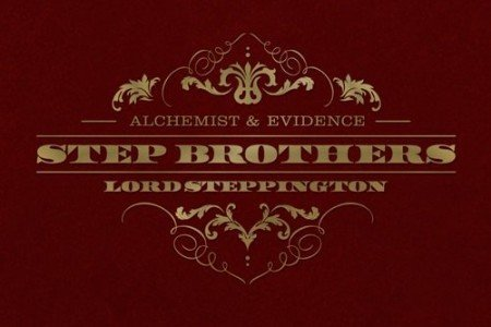 "image for article ""Lord Steppington"" - Step Brothers (Alchemist & Evidence) [Official Full Album Stream]"