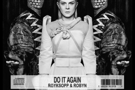 "image for article ""Do It Again"" - Röyksopp & Robyn [Official Full EP Stream]"