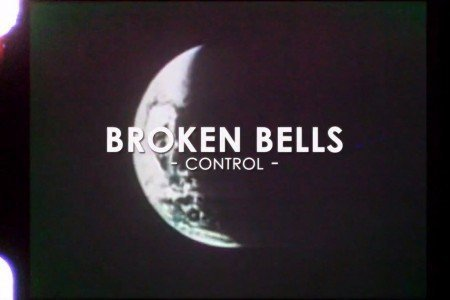 "image for article ""Control"" - Broken Bells [YouTube Official Music Video]"