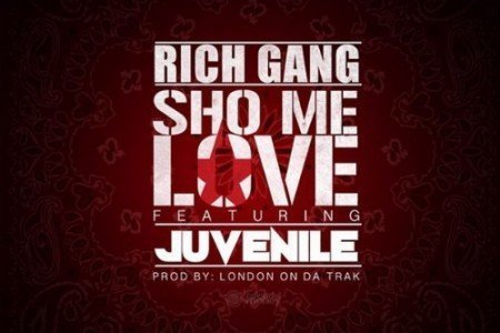"image for article ""Sho Me Love"" - Rich Gang ft Juvenile & Drake [Audio Stream + Lyrics]"