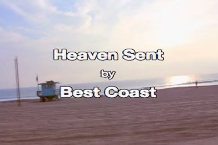 "image for article ""Heaven Sent"" - Best Coast [Official YouTube Lyric Video]"