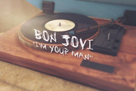 "image for article ""I'm Your Man"" - Bon Jovi [YouTube Official Lyric Video]"