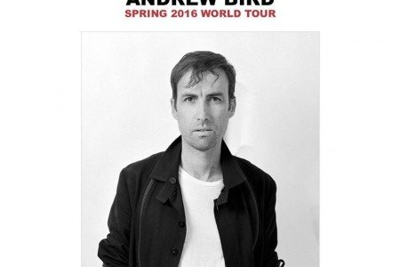 Tickets Now On Sale For Andrew Bird's 2016 Tour Dates in North America & Europe