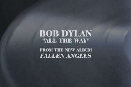 """All The Way"" - Bob Dylan (Frank Sinatra Cover) [YouTube Official Audio Stream]"