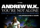 image for event Andrew WK, Kaupe, Intoxicated and Andrew W.K.