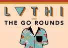 image for event The Go Rounds and Luthi