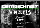 image for event Wednesday 13, Night Club, Prison, Death Valley High and Combichrist