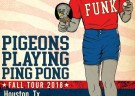 image for event Pigeons Playing Ping Pong and Kitchen Dwellers