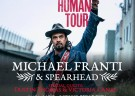 image for event Michael Franti and Spearhead, Victoria Canal, and Dustin Thomas