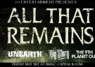 image for event All That Remains, Unearth, Big Story, The 9th Planet Out, and Gallowglass