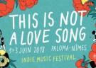 image for event This Is Not A Love Song Festival