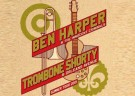image for event Ben Harper & The Innocent Criminals and Trombone Shorty & Orleans Avenue