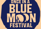 image for event Once In A Blue Moon Festival