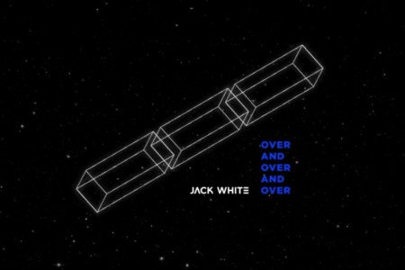 "image for article ""Over and Over and Over"" - Jack White [YouTube Audio Single]"
