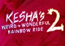 image for event Kesha's Weird & Wonderful Rainbow Ride