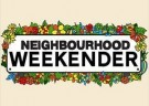 image for event Neighbourhood Weekender 2018