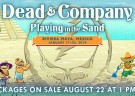image for event Playing In The Sand: Dead & Company