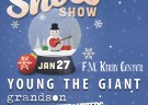 image for event ALT 92.1 Snow Show: Young The Giant, Grandson, The Interrupters, The Nude Party