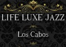 image for event The Los Cabos Jazz Experience 2018