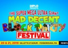 image for event The Super Mega Ultra Giant Mad Decent Block Party Festival