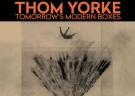 image for event Thom Yorke Tomorrow's Modern Boxes