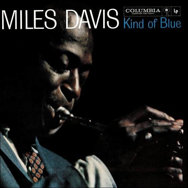 Quot Kind Of Blue Quot Miles Davis Spotify Album Stream