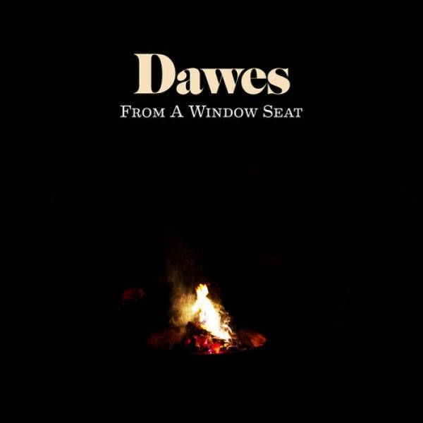 Dawes-from-a-window-seat-official-lyrics