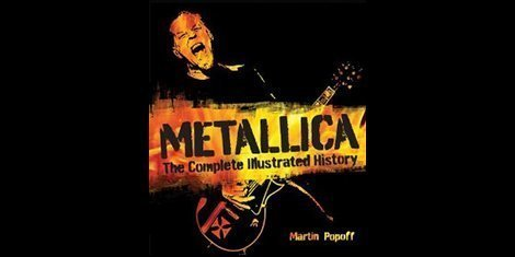 metallica-complete-illustrated-history-martin-popoff-book-cover