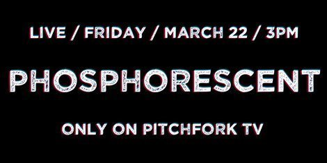 phosphorescent-pitchfork-tv-free-video-stream-2013
