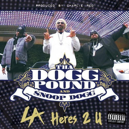 snoop-dogg-dogg-pound-la-heres-2-u