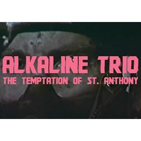"image for article ""The Temptation of St. Anthony"" - Alkaline Trio [Official Music Video]"