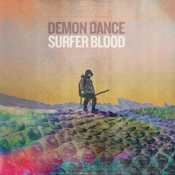 "image for article ""Demon Dance"" - Surfer Blood [Official Video]"