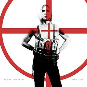 iggy-pop-stooges-ready-to-die-free-album-stream