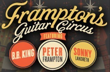 image for article Peter Frampton's Guitar Circus Tour Featuring B.B. King, Robert Cray, and Kenny Wayne Shepherd