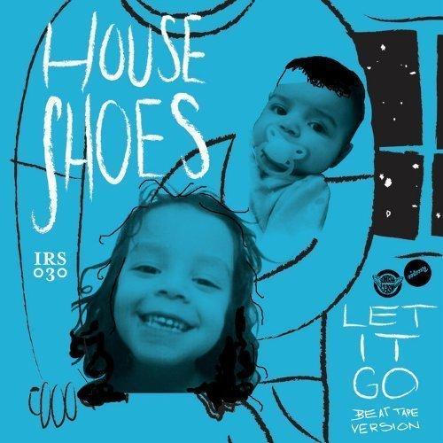 house-shoes-let-it-go-beat-tape