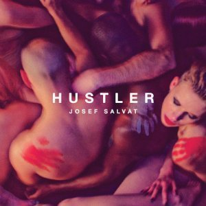 hustler-josef-salvat-youtube-official-video