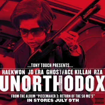 unorthodox-tony-touch-rza-ghostface-raekwon