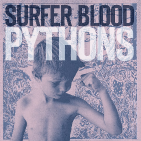 "image for article ""Pythons"" - Surfer Blood [Free Album Stream]"