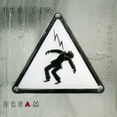 "image for article ""The Big Dream"" - David Lynch [Spotify Album Stream]"