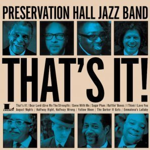 preservation-hall-jazz-band-that's-it-new-album