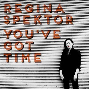 "image for article ""You've Got The Time"" - Regina Spektor [YouTube Official Audio]"