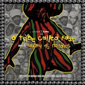 a-tribe-called-kast-quest-outkast-mashup-nappy-dj-needles-zumic-mixtape