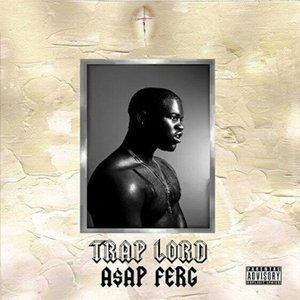 a$ap-ferg-asap-mob-zumic-trap-lord-album-cover