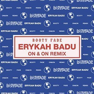 "image for article ""On & On"" Remix - Erykah Badu & Booty Fade [Soundcloud Free Download]"