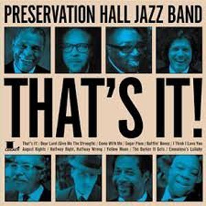 thats-it-preservation-hall-jazz-band-npr-full-album-stream-art