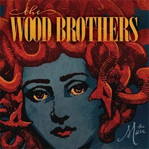 the-wood-brothers-release-single-the-muse-from-upcoming-album-the-muse