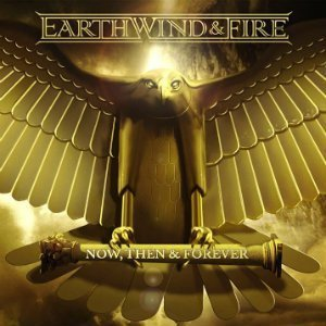 Earth-Wind-And-Fire-Now-Then-and-Forever-Album