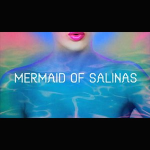 "image for article ""Mermaid Of Salinas"" - Basement Jaxx [YouTube Official Video]"