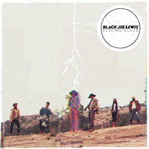 electric-slave-black-joe-lewis-soundcloud-full-album-stream